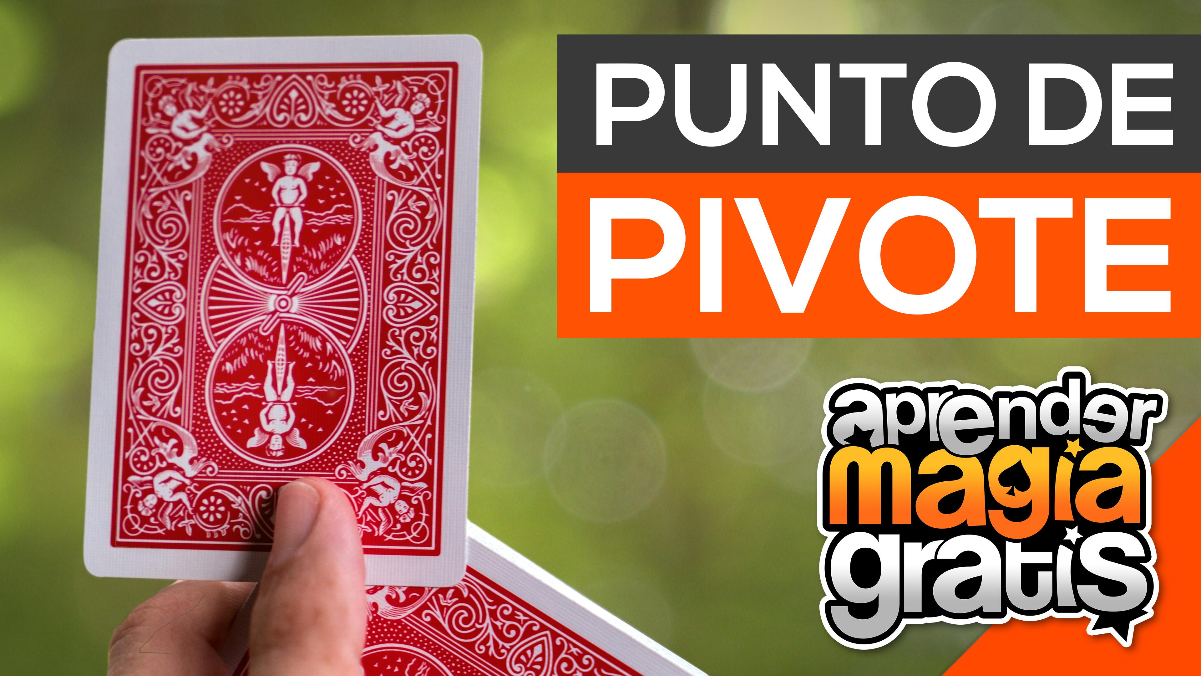 Ejes y pivotes con cartas - Florituras - Aprender Magia Gratis - Agustin Tash