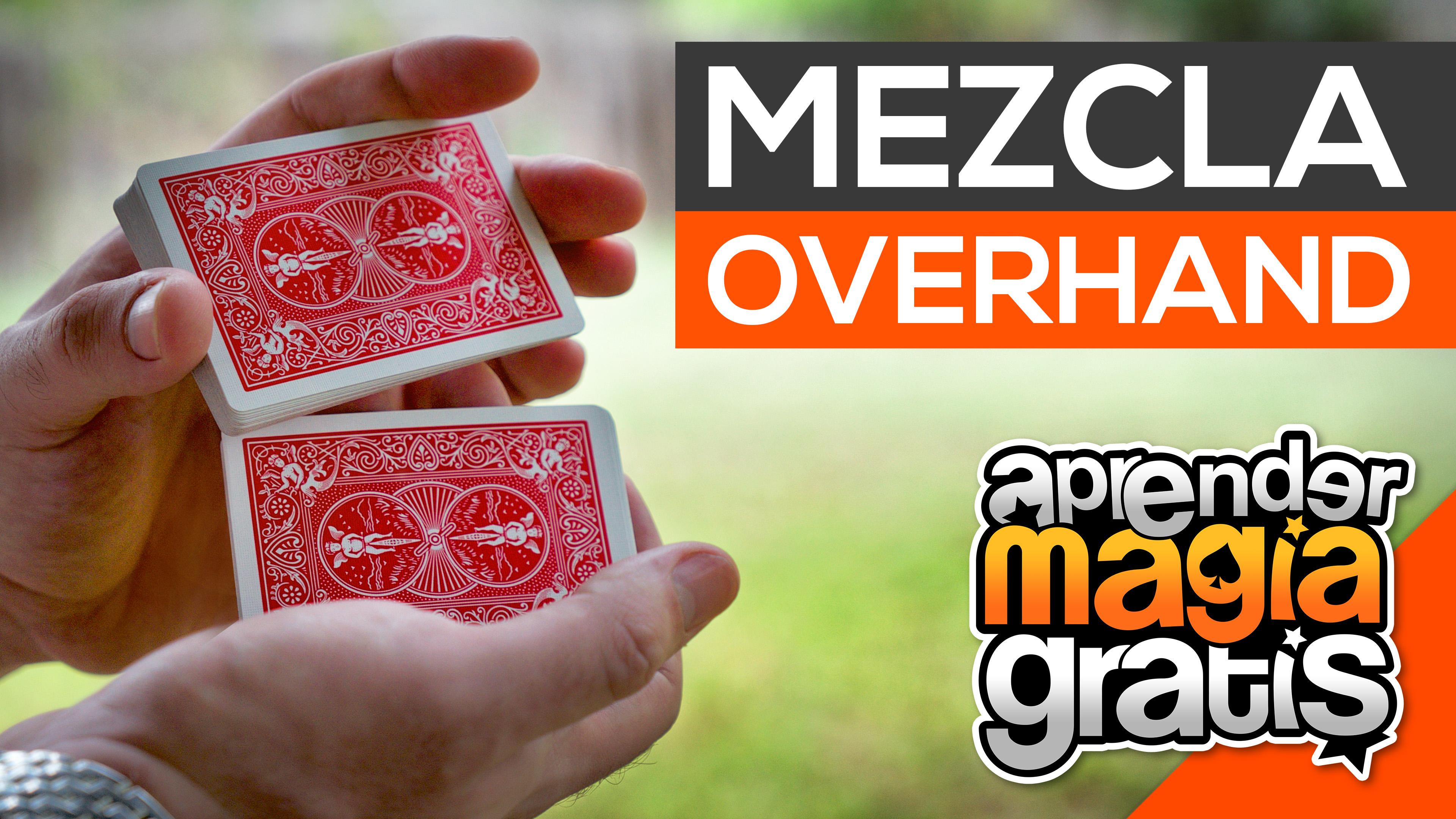 Cómo Barajar o Mezclar las cartas en las Manos Mezcla Overhand Shuffle